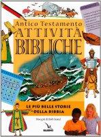 Attività bibliche. Antico Testamento. Le più belle storie della Bibbia - Bond Bob, Water Mark