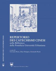 Copertina di 'Repertorio dei catechismi cinesi nella Biblioteca della Pontificia Università Urbaniana'