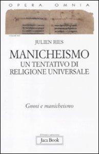 Copertina di 'Manicheismo. Un tentativo di religione universale'