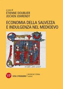 Copertina di 'Indulgenza ed economia della salvezza nel Medioevo'