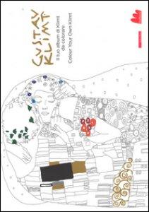 Copertina di 'Klimt. Il tuo album di Klimt da colorare-Colour your own Klimt. Ediz. bilingue'
