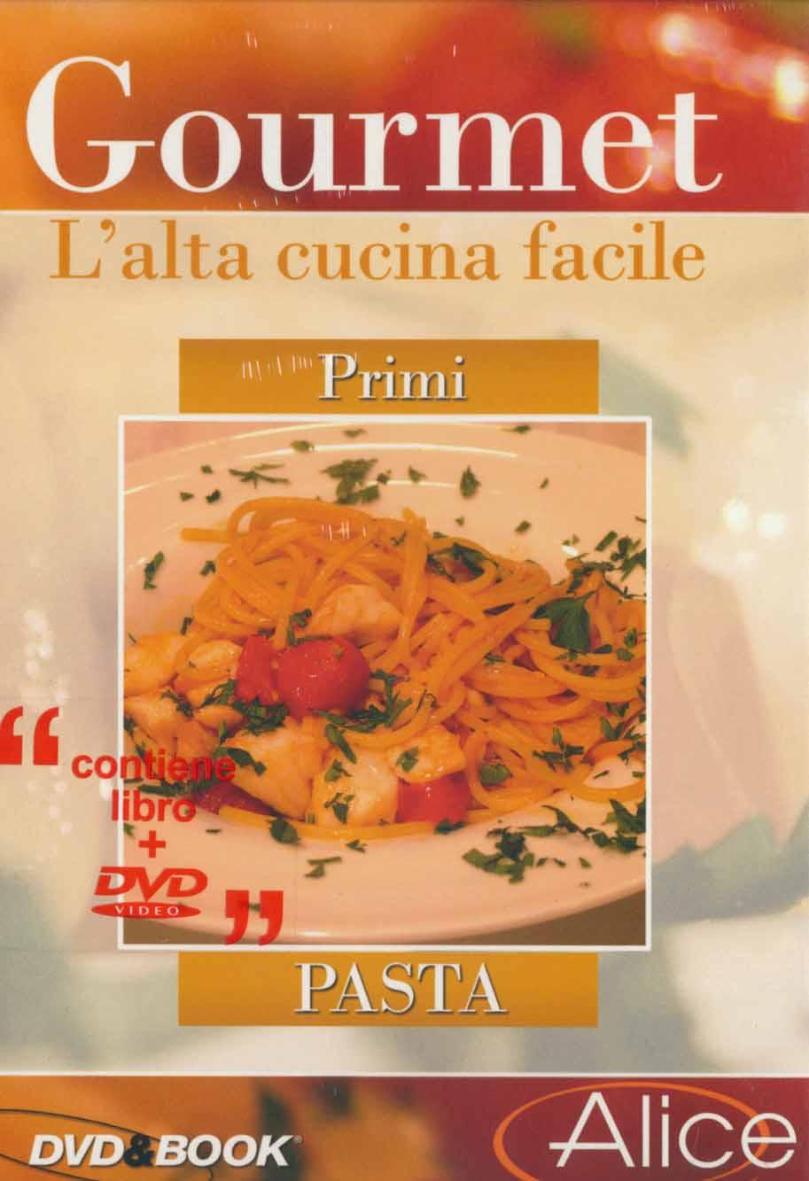 Gourmet l 39 alta cucina facile primi pasta dvd film for Ricette alta cucina italiana