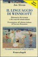 Il linguaggio di Winnicott - Jan Abram