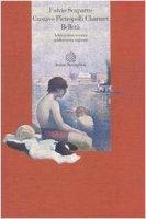 Belletà. Adolescenza temuta, adolescenza sognata - Scaparro Fulvio,  Pietropolli Charmet Gustavo