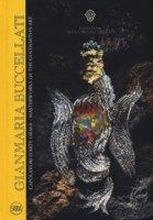 Gianmaria Buccellati. Capolavori d'arte orafa-Masterworks of the goldsmith's art. Ediz. bilingue
