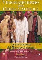 Videocatechismo della Chiesa Cattolica, Vol. 7
