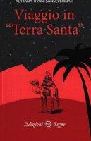 Viaggio In Terra Santa - Traini Sanseverinati Adriana