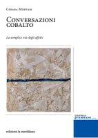 Conversazioni cobalto - Chiara Mortari