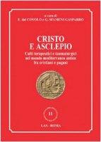 Cristo e Asclepio - Covolo E.,  Sfameni Gasparro G.