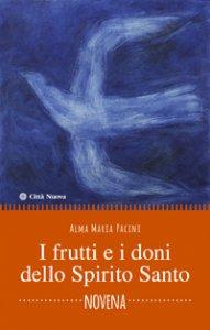 Copertina di 'I frutti e i doni dello Spirito Santo'