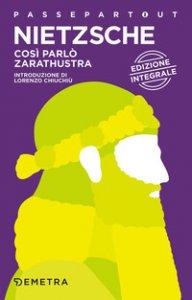 Copertina di 'Così parlò Zarathustra. Ediz. integrale'