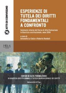 Copertina di 'Esperienze di tutela dei diritti fondamentali a confronto. Seminario interno del Corso di Alta Formazione in Giustizia costituzionale, anno 2018'
