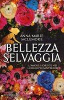 Bellezza selvaggia - McLemore Anna-Marie