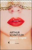 Il doppio sogno - Schnitzler Arthur
