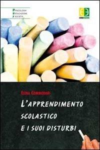 Copertina di 'L' apprendimento scolastico e i suoi disturbi'