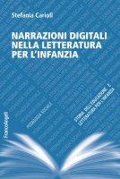 Narrazioni digitali nella letteratura per l'infanzia - Stefania Carioli