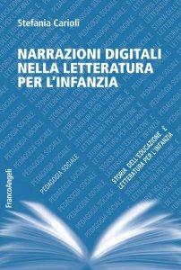 Copertina di 'Narrazioni digitali nella letteratura per l'infanzia'