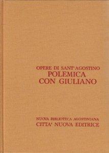 Copertina di 'Opera omnia vol. XIX/2 - Polemica con Giuliano II/2'
