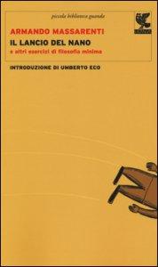 Copertina di 'Il lancio del nano e altri esercizi di filosofia minima'