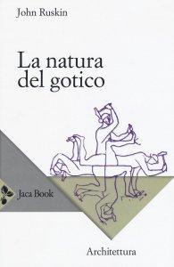 Copertina di 'La natura del gotico'