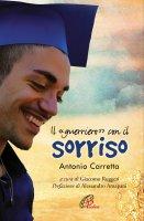 Il guerriero con il sorriso - Antonio Carretta