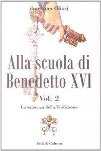 Copertina di 'Alla scuola di Benedetto XVI'