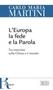 Copertina di 'L' Europa, la fede e la parola'