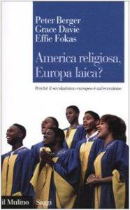 Copertina di 'America religiosa, Europa laica?'