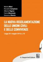La nuova regolamentazione delle unioni civili e delle convivenze - Alberto Figone, Giacomo Oberto, Marina Blasi