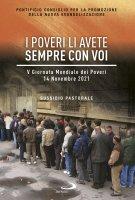 I poveri li avete sempre con voi. Sussidio pastorale - Pontificio Consiglio per la Promozione della Nuova Evangelizzazione