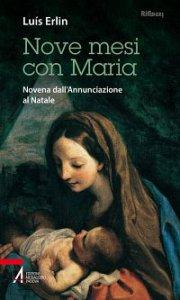 Copertina di 'Nove mesi con Maria'