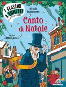 Copertina di 'Canto di Natale di Charles Dickens'
