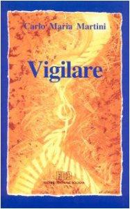 Copertina di 'Vigilare. Lettere, discorsi e interventi 1992'