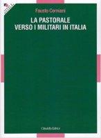La pastorale verso i militari - Corniani don Fausto