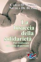 La bisaccia della solidarietà - Carlo D'Angelo , Nicola De Blasio