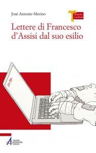 Copertina di 'Lettere di Francesco d'Assisi dal suo esilio'