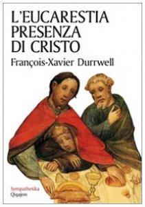 Copertina di 'L' eucarestia presenza di Cristo'