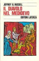 Il diavolo nel Medioevo - Jeffrey B. Russell