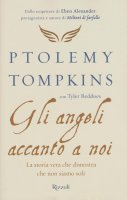 Gli angeli accanto a noi - Tyler Beddoes, Ptolemy Tompkins