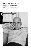 Michel Foucault - Didier Eribon