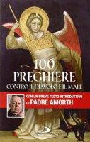 100 preghiere contro il diavolo e il male - Gabriele Amorth
