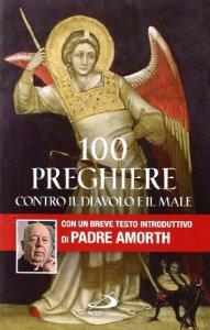 Copertina di '100 preghiere contro il diavolo e il male'