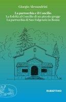 La parrocchia e il concilio - Alessandrini Giorgio