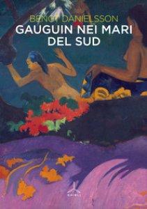 Copertina di 'Gauguin nei mari del sud'