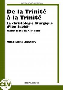 Copertina di 'De la Trinité à la Trinité. La christologie liturgique d'Ibn Sabbà, auteur copte du XIIIe siècle'