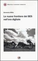 Le nuove frontiere dei BES nell'era digitale - Milito Domenico