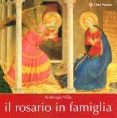 Il rosario in famiglia - Villa Ambrogio
