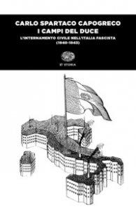 Copertina di 'I campi del Duce. L'internamento civile nell'Italia fascista (1940-1943)'