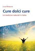 Cure dolci cure - Luca Reteuna