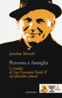 Persona e famiglia - Merecki Jaroslaw